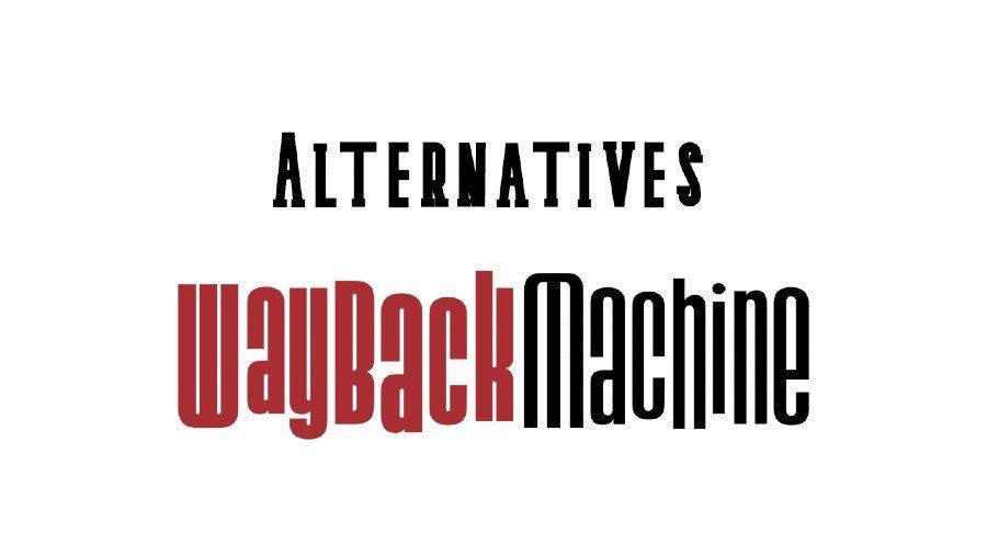 Alternatives-Wayback-Machine