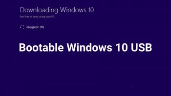 Create Bootable Windows 10 USB Using Windows Media Creation Tool
