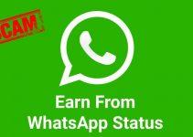 Earn From WhatsApp Status – Is it a Scam ?