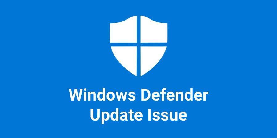 Windows Defender Update Issue