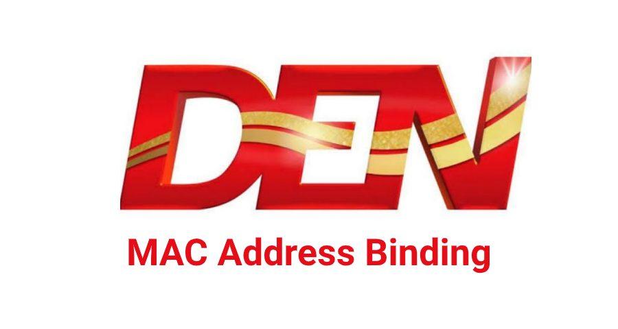 Den-Broadband-Mac-ID-Binding