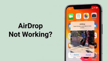 How to Fix AirDrop Not Working Issue?