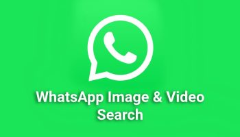 How WhatsApp Search Helps to Find Images and Videos Easily