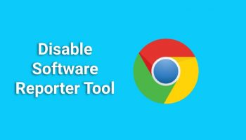 How to Disable the Chrome Software Reporter Tool?