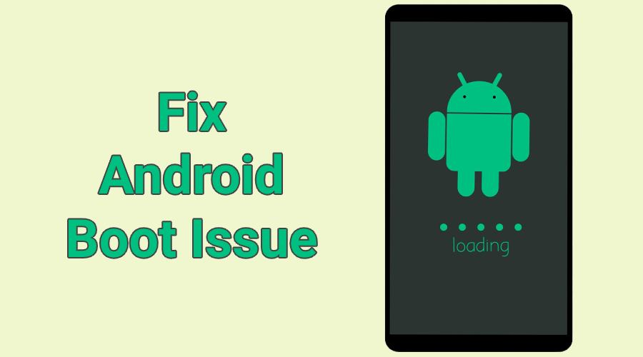 android-boot-issue