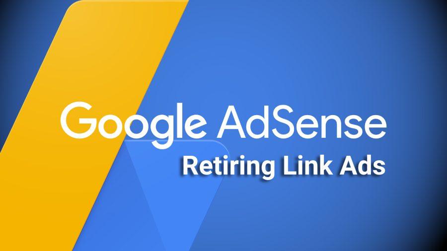 google-adsense-link-ads-retairing