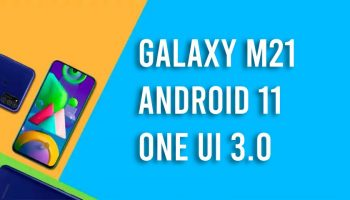 One UI 3.0 With Android 11 Update For Samsung Galaxy M21 Available