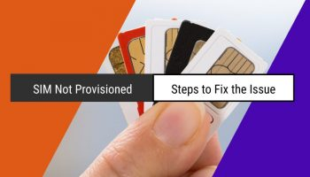How to Fix SIM Not Provisioned Issue