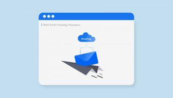 Best Email Hosting Providers in 2021: Useful Review for Business
