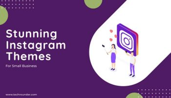 12+ Stunning Instagram Themes for Small Business Accounts in 2021