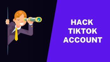 How to Hack a TikTok Account
