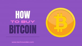 How to Buy Bitcoin? – Steps To Get Your Cryptocurrency