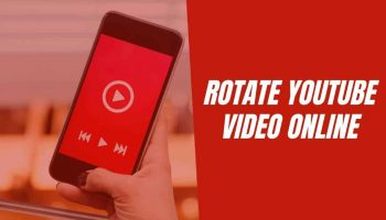 How to Rotate YouTube Video Online