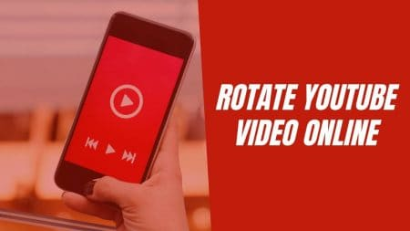 Rotate-YouTube-Video-Online