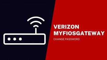 Verizon MyFiosGateway Password Change Methods