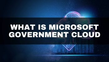 What is Microsoft Government Cloud?