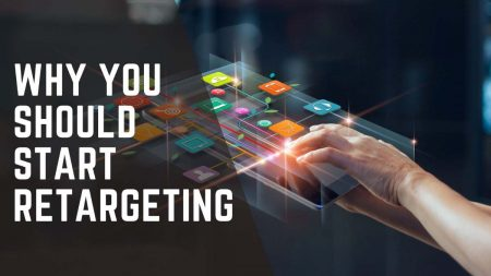 Why-You-Should-Start-Retargeting