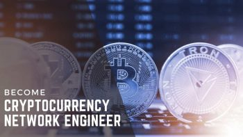 What Experience Do You Need to Become a Cryptocurrency Network Engineer?
