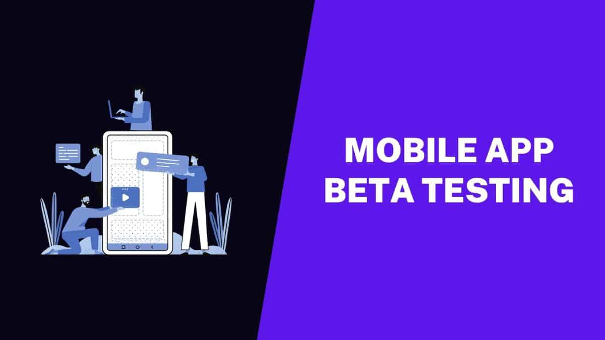 MOBILE-APP-BETA-TESTING