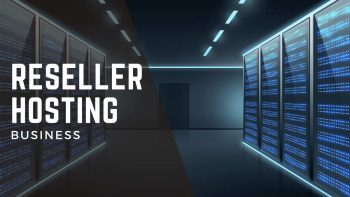 Guide To Starting A Reseller Hosting Business