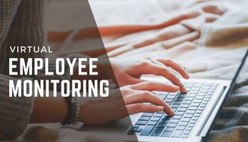 Virtual Employee Monitoring With Virtual Assistant Software