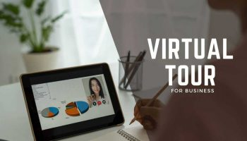 5 Benefits of Having a 360 Virtual Tour For Your New Business
